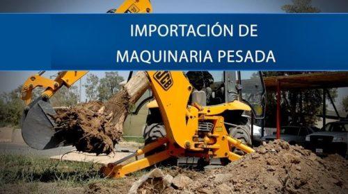 IMPORTACION DE MAQUINRIA PESADA